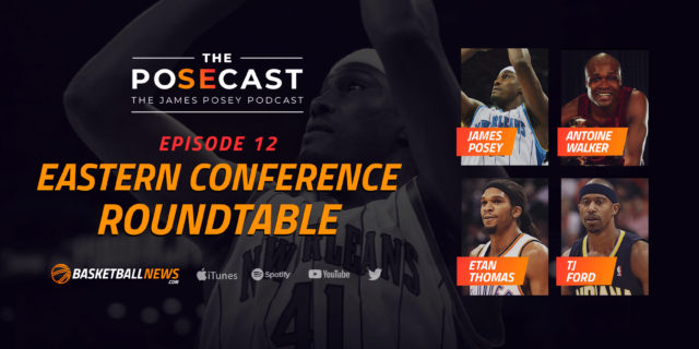 NBA Roundtable: James Posey, Antoine Walker, TJ Ford, Etan Thomas