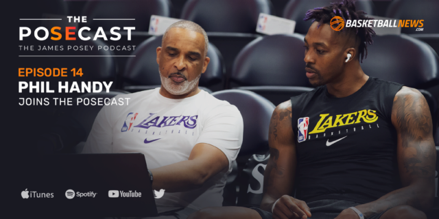 The Posecast: Phil Handy on his basketball journey, comparing Kobe, LeBron and Kawhi