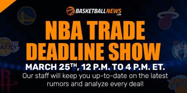 REPLAY: BasketballNews.com's NBA Trade Deadline Show