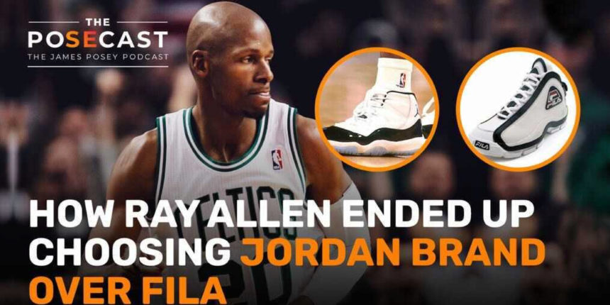 Ray Allen explains why he signed with Jordan Brand over FILA