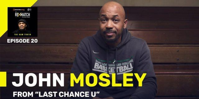 The Rematch: Coach John Mosley discusses 'Last Chance U'