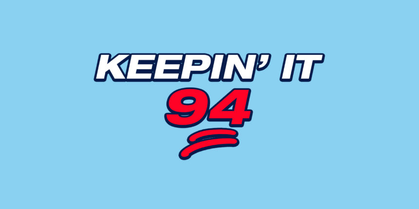 Keepin' It 94: Moving and shaking for playoff positioning