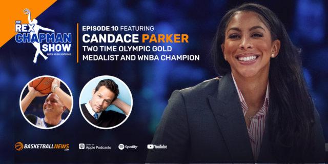 The Rex Chapman Show: Candace Parker on WNBA journey, TV gig, motherhood