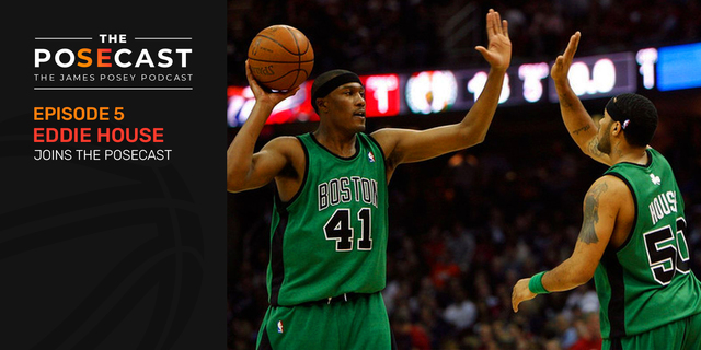 The Posecast: Eddie House on the Heat's culture, Celtics' 2008 title, more